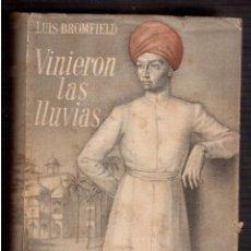 Libros antiguos: VINIERON LLAS LLUVIAS LUISBROMFIELD . Lote 59770312