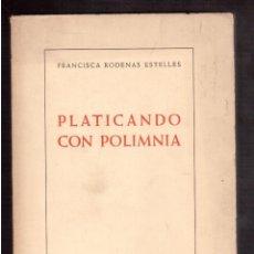 Libros antiguos: PLATICANDO CON POLIMNIA. Lote 59774360