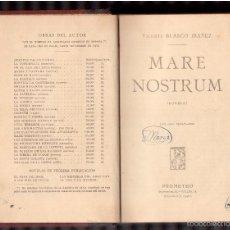 Libros antiguos: LIBROS VIEJOS MARE NOSTRUN V. BLASCO IBAÑEZ. Lote 59780556