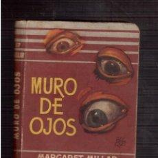 Libros antiguos: MURO DE OJOS . Lote 59845472