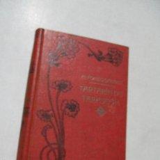 Libros antiguos: ALFONSO DAUDET, AVENTURAS MARAVILLOSAS DE TARTARÍN DE TARASCÓN-1908- EDT: MAUCCI. Lote 60275043