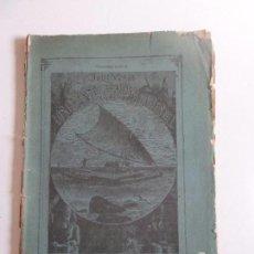 Libros antiguos: LOS GRANDES EXPLORADORES DEL SIGLO XIX TERCERA PARTE. OBRAS COMPLETAS DE JULIO VERNE 54. JUBERA 1887. Lote 62684596