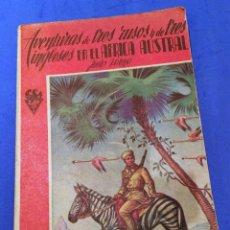 Libros antiguos: LIBRO CIENCIA FICCIÓN JULIO VERNE: AVENTURAS DE 3 RUSOS Y 3 INGLESES... (1948). ED. RAMÓN SOPENA. Lote 63338420