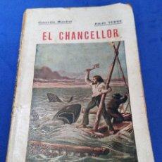 Libros antiguos: JULIO VERNE: EL CHANCELLOR (1920), EDICIONES BAUZÁ, COLECCIÓN MUNDIAL. PRECIO ORIGINAL: 1,50 PESETAS. Lote 63339136