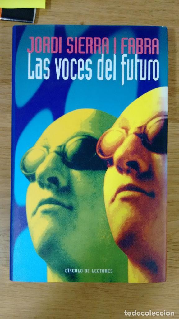 LAS VOCES DEL FUTURO DE JORDI SERRA I FABRA CIRCULO DE LECTORES (Libros antiguos (hasta 1936), raros y curiosos - Literatura - Narrativa - Ciencia Ficción y Fantasía)