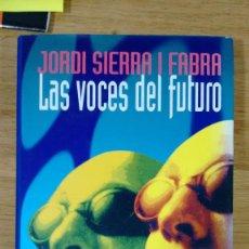 Libros antiguos: LAS VOCES DEL FUTURO DE JORDI SERRA I FABRA CIRCULO DE LECTORES. Lote 64336739
