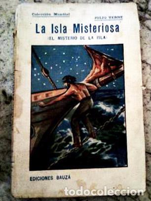 LIBRO - LA ISLA MISTERIOSA - JULIO VERNE COLECCIÓN MUNDIAL. EDITADO POR BAUZÁ EN EL AÑO 1920 (Libros antiguos (hasta 1936), raros y curiosos - Literatura - Narrativa - Ciencia Ficción y Fantasía)