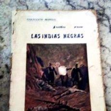 Libros antiguos: LIBRO - LAS INDIAS NEGRAS - COLECCION MUNDIAL - JULIO VERNE . EDITADO POR BAUZÁ EN EL AÑO 1920. Lote 64725631