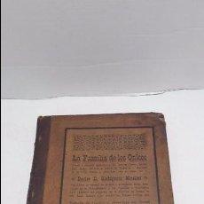 Libros antiguos: LA FAMILIA DE LOS ONKOS. NOVELA Ó FANTASÍA HUMORÍSTICA DE CARÁCTER CLÍNICO,1888.. Lote 65791006