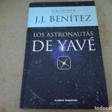 Libros antiguos: LOS ASTRONAUTAS DE YAVE. Lote 69623709