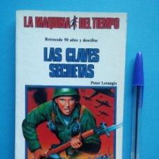 Libros antiguos: LA MAQUINA DEL TIEMPO. LAS CLAVES SECRETAS (TIMUN MAS) NUEVO. Lote 70263121