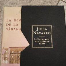 Libros antiguos: LA HERMANDAD DE LA SABANA SANTA - JULIA NAVARRO - EDICION COLECCIONISTA. Lote 73526343