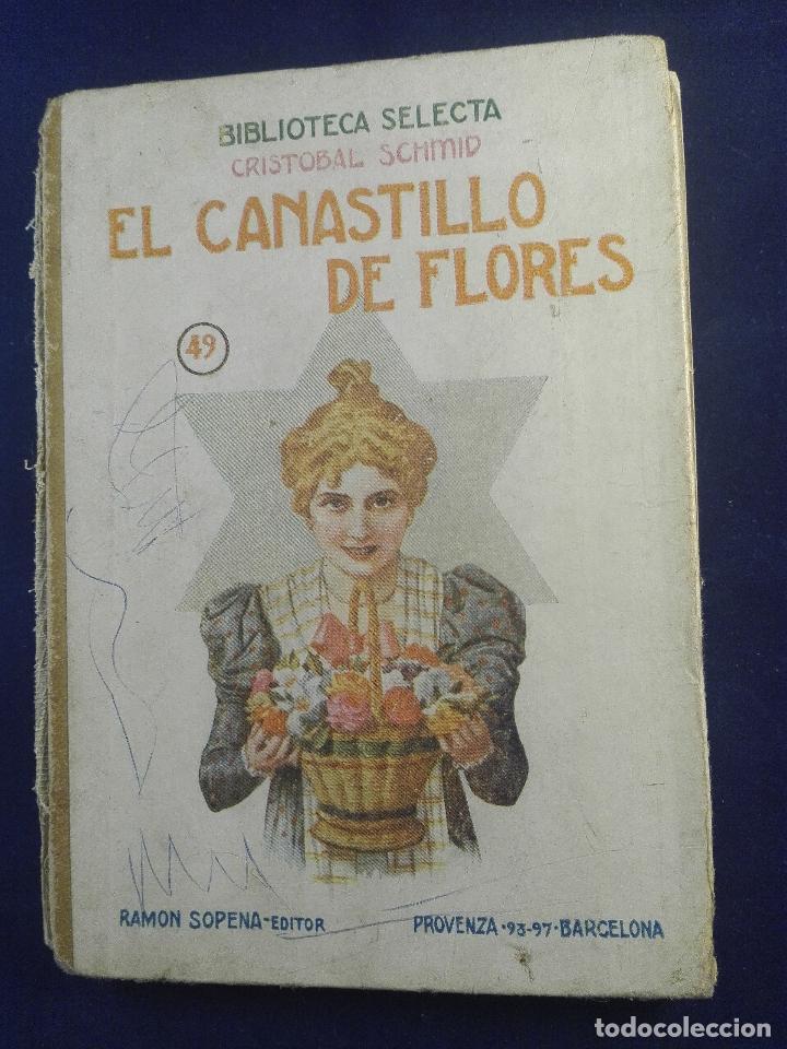 EL CANASTILLO DE LAS FLORES - CRISTOBAL SCHMID - BIBLIOTECA SELECTA - SOPENA - BARCELONA - 1942 - (Libros antiguos (hasta 1936), raros y curiosos - Literatura - Narrativa - Ciencia Ficción y Fantasía)