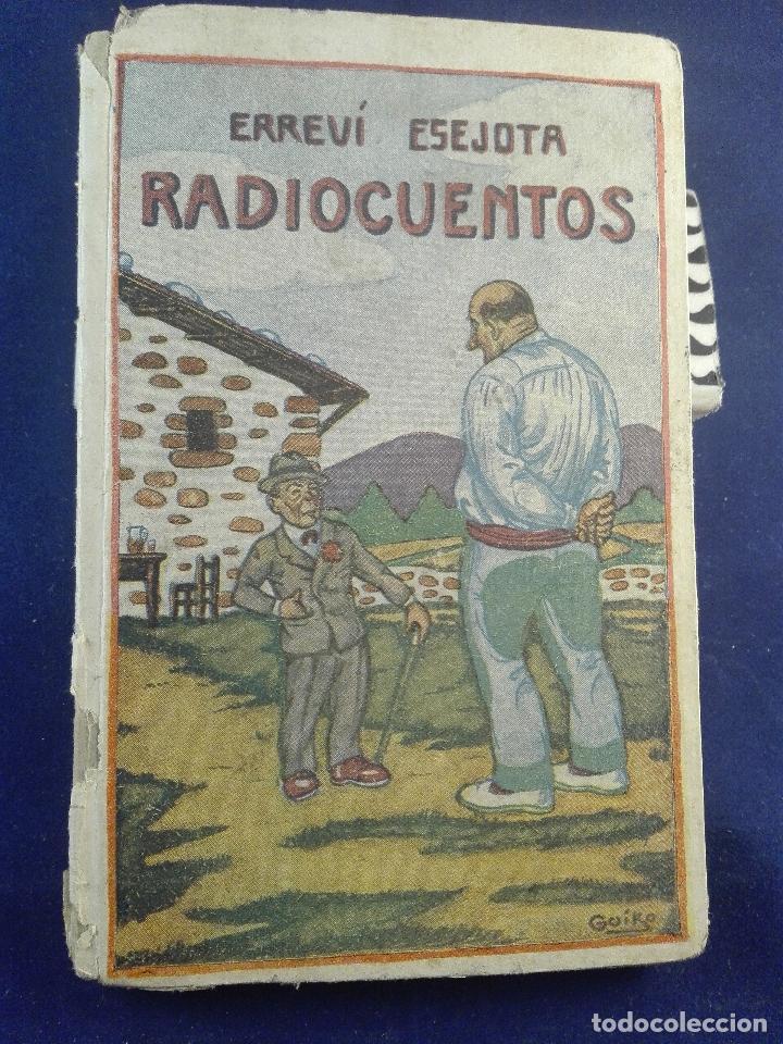 RADIO CUENTOS - ERREVI ESEJOTA - EL MENSAJERO DEL CORAZÓN DE JESUS - BILBAO - 1935 - (Libros antiguos (hasta 1936), raros y curiosos - Literatura - Narrativa - Ciencia Ficción y Fantasía)