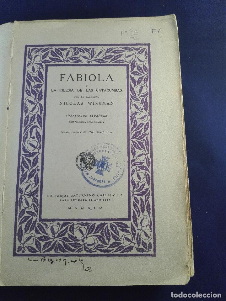 Libros antiguos: FABIOLA O LA IGLESIA DE LAS CATACUMBAS - NICOLAS WISEMAN - CUENTOS DE CALLEJA - BIBLIOTECA PERLA - Foto 6 - 75571675