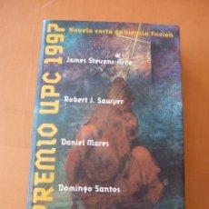 Libros antiguos: PREMIO UPC 1997. CIENCIA FICCIÓN. EDICIONES B, COLECCIÓN NOVA Nº 112. Lote 75644391