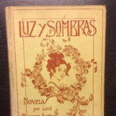 Libros antiguos: LUZ Y SOMBRAS, LORD BULWER LYTTON, MONTANER Y SIMON. Lote 77239701