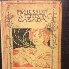 Libros antiguos: LA PERFECTA CASADA, FRAY LUIS DE LEON, MONTANER Y SIMON. Lote 77239929