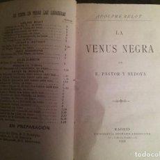 Libros antiguos: LA VENUS NEGRA. ADOLPHE BELOT. MADRID 1884. Lote 77665189