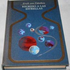 Libros antiguos: REGRESO A LAS ESTRELLAS, ERICH VON DANIKEN, PLAZA & JANES 1ª ED. 1971, LIBRO ANTIGUO, BUEN ESTADO. Lote 78938497