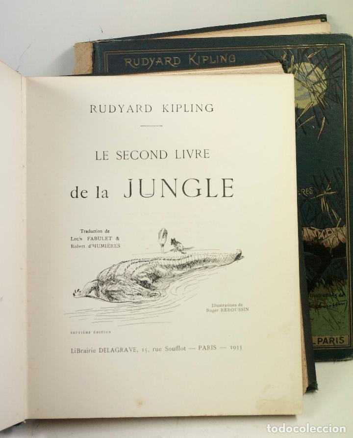 Libros antiguos: LE LIVRE DE LA JUNGLE, KIPLING. 2 VOL. EN FRANCÉS. 1933, 23X28CM. LIBRAIRIE DELAGRAVE - Foto 5 - 81979680