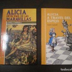 Libros antiguos: ALICIA EN EL PAÍS DE LAS MARAVILLAS Y ALICIA A TRAVÉS DEL ESPEJO POR LEWIS CARROLL. Lote 288601688
