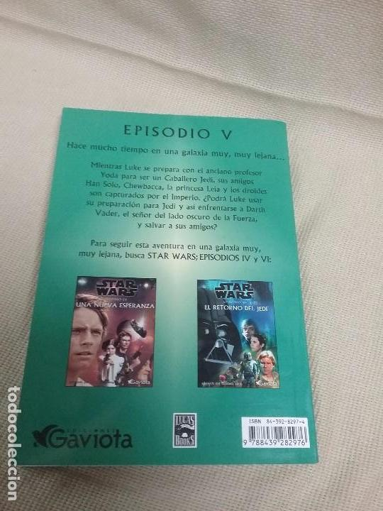 Libros antiguos: LIBRO STAR WARS - EPISODIO V - EL IMPERIO CONTRAATACA - EDICIONES GAVIOTA - Foto 4 - 85729248