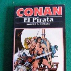 Libros antiguos: CONAN EL PIRATA Nº 3 ROBERT E. HOWARD EDICIONES FORUM Nº3 AÑO 1983. Lote 86295080