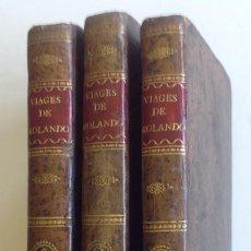 Libros antiguos: AÑO 1804 * EN 3 TOMOS * LOS VIAGES DE ROLANDO Y DE SUS COMPAÑEROS DE FORTUNA ALREDEDOR DEL MUNDO * . Lote 87635592