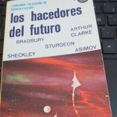 Libros antiguos: LOS HACEDORES DEL FUTURO PETER HAINING EDIT NOVARO AÑO 1975. Lote 89360504