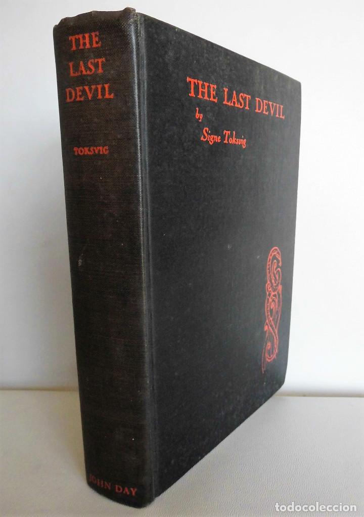 PRIMERA EDICIÓN (AÑO 1927): THE LAST DEVIL - SIGNE TOKSVIG (Libros antiguos (hasta 1936), raros y curiosos - Literatura - Narrativa - Ciencia Ficción y Fantasía)