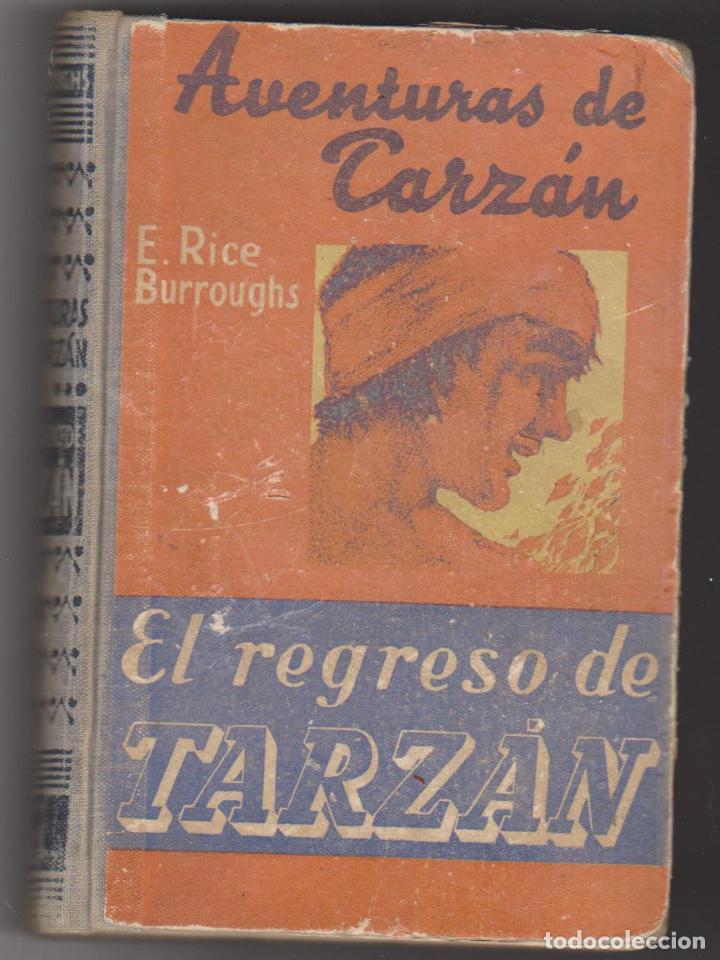 LAS AVENTURAS DE TARZAN Nº 2. EL REGRESO DE TARZAN. E.RICE BURROUGHS. GUSTAVO GILI 192? - 193?. (Libros antiguos (hasta 1936), raros y curiosos - Literatura - Narrativa - Ciencia Ficción y Fantasía)
