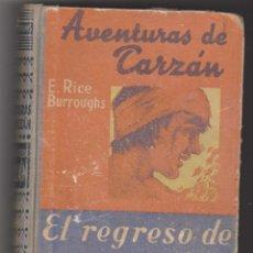 Libros antiguos: LAS AVENTURAS DE TARZAN Nº 2. EL REGRESO DE TARZAN. E.RICE BURROUGHS. GUSTAVO GILI 192? - 193?.. Lote 91450835