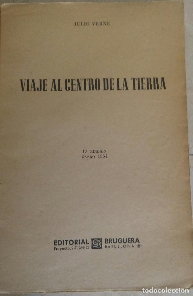 Libros antiguos: UN VIAJE AL CENTRO DE LA TIERRA JULIO VERNE 1ª EDICION AÑO 1.954 - Foto 3 - 92231065