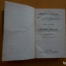 Libros antiguos: VIAJE SUBMARINO DE ARISTIDES ROGER Y HISTORIA DE UNA MOMIA DE THEOPHILE GAUTIER. CA 1868. Lote 92684305