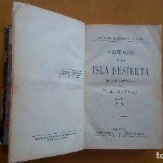 Libros antiguos: PERDIDOS EN LOS HIELOS DE ISAAC J. HAYES Y VEINTE MESES EN UNA ISLA DESIERTA DE F.E. RAYNAL.1878. Lote 92684840