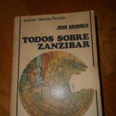 Libros antiguos: TODOS SOBRE ZANZIBAR, JOHN BRUNNER, ACERVO. Lote 93110270