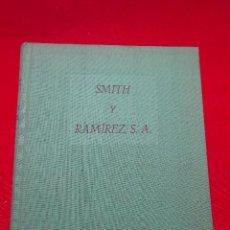 Libros antiguos: SMITH Y RAMÍREZ - ALONSO ZAMORA VICENTE - VALENCIA - EDIT. CASTALIA - 1957 - FIRMADO POR EL AUTOR -. Lote 94597403