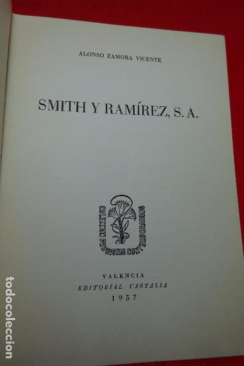 Libros antiguos: SMITH Y RAMÍREZ - ALONSO ZAMORA VICENTE - VALENCIA - EDIT. CASTALIA - 1957 - FIRMADO POR EL AUTOR - - Foto 2 - 94597403