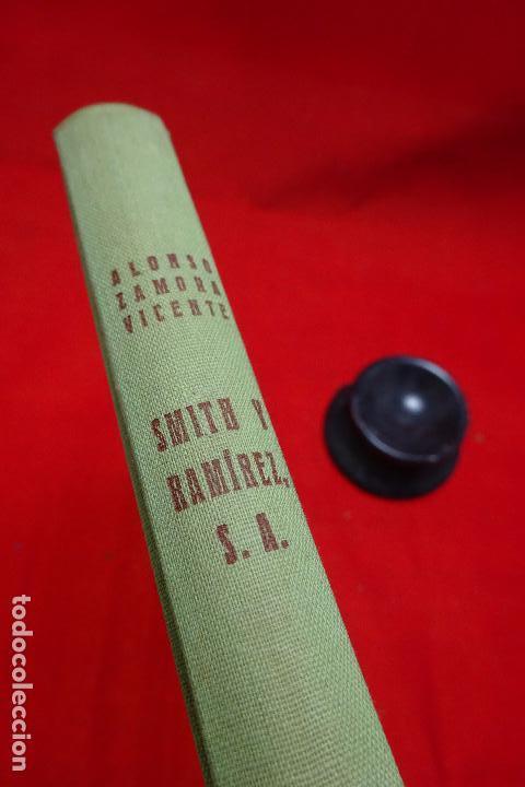 Libros antiguos: SMITH Y RAMÍREZ - ALONSO ZAMORA VICENTE - VALENCIA - EDIT. CASTALIA - 1957 - FIRMADO POR EL AUTOR - - Foto 5 - 94597403