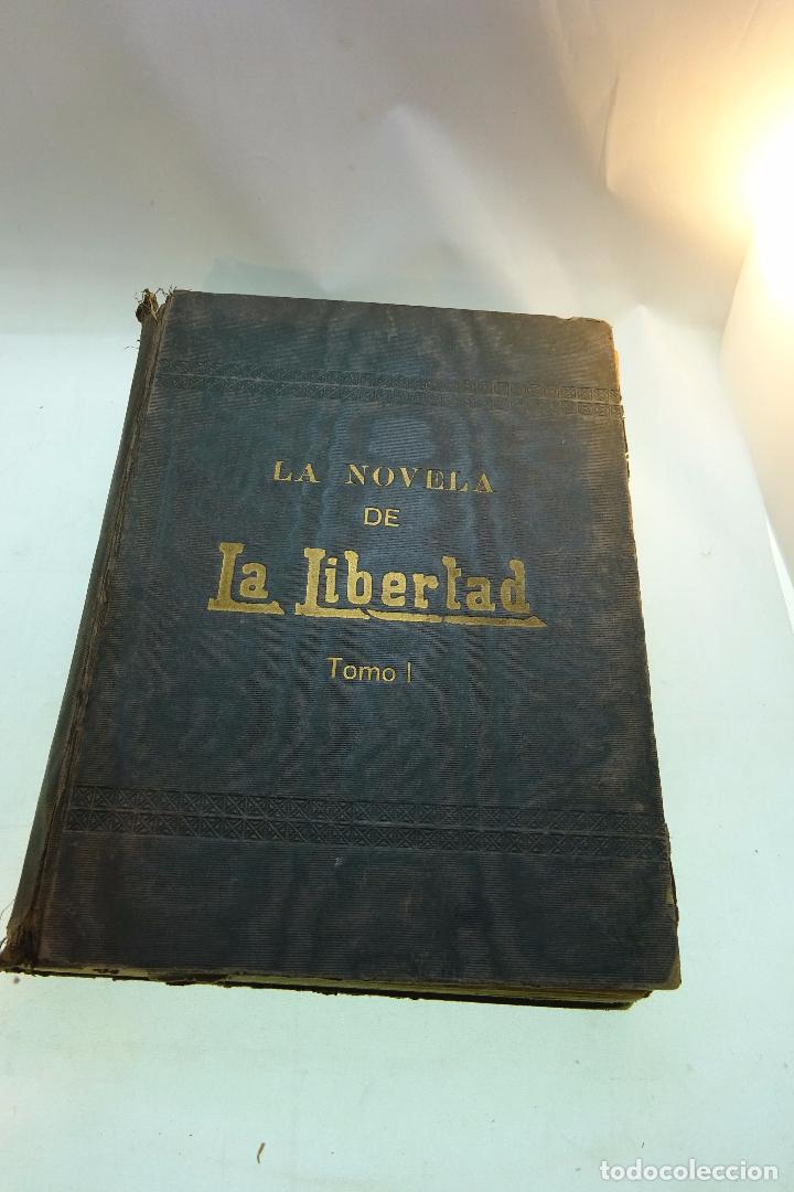 LA NOVELA DE LA LIBERTAD - EMILIO ERCKMANN Y ALEJANDRO CHATRAIN - TOMO I - AÑOS 20 - (Libros antiguos (hasta 1936), raros y curiosos - Literatura - Narrativa - Ciencia Ficción y Fantasía)