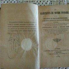 Libros antiguos: LES HABITANTS DU MONDE INVISIBLE OU LES PURS ESPRITS, LES ANGES DÉCHUS ET LES POSSÉDÉS. (1850). Lote 95229711