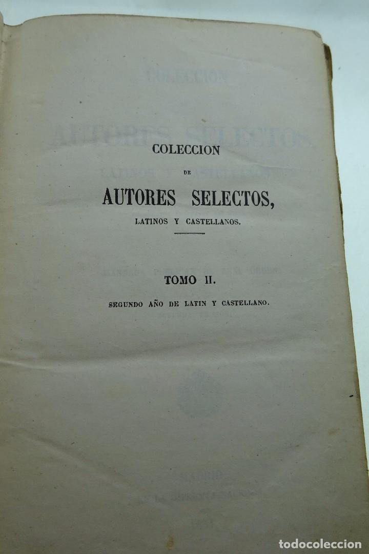 Libros antiguos: COLECCION DE AUTORES SELECTOS, LATINOS Y CASTELLANOS - TOMO II - EN CASTELLANO - MADRID - 1851 - - Foto 3 - 95430519