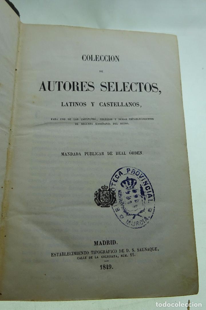Libros antiguos: COLECCION DE AUTORES SELECTOS, LATINOS Y CASTELLANOS - TOMO IV - EN LATÍN - MADRID - 1849 - - Foto 3 - 95430595