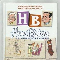 Libros antiguos: HANNA-BARBERA: LA ANIMACIÓN EN SERIE, 2014, DIABOLO, IMPECABLE. Lote 95490295