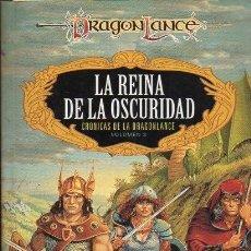 Libros antiguos: LA REINA DE LA OSCURIDAD. CRONICAS DE LA DRAGONLANCE VOLUMEN III. WEIS, MARGARE. A-LITFAN-0210. Lote 95701515