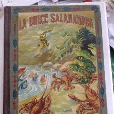Libros antiguos: LA DULCE SALAMANDRA - LEYENDA DE LA LANGOSTA. BARCELONA - 1918. Lote 96768399
