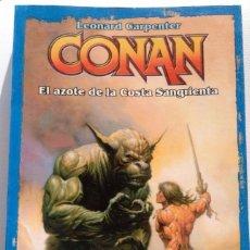Libros antiguos: CONAN EL AZOTE DE LA COSTA NEGRA. LEONARD CARPENTER. PRIMERA EDICIÓN 2003. LA FACTORIA DE IDEAS 6. Lote 98015391
