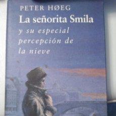 Libros antiguos: LA SEÑORITA SMILA Y SU ESPECIAL PERCEPCIÓN DE LA NIEVE. Lote 98149679