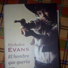 Libros antiguos: EL HOMBRE QUE QUERIA SER VALIENTE----NICHOLAS EVANS . Lote 98247107